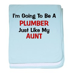 Plumber Aunt Profession baby blanket