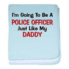 Police Officer Daddy Professi baby blanket