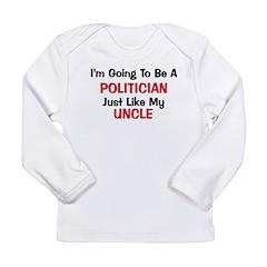 Politician Uncle Professor Long Sleeve Infant T-Sh