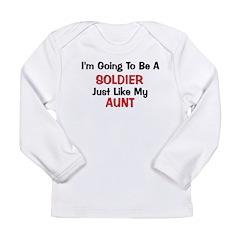 Solider Aunt Profession Long Sleeve Infant T-Shirt