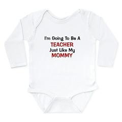 Teacher Mommy Profession Long Sleeve Infant Bodysu