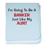 Banker - Aunt - Profession baby blanket