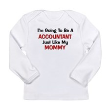 Accountant Mommy Profession Long Sleeve Infant T-S