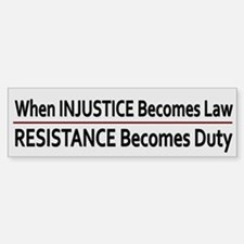 Injustice Is Law ~ Car Car Sticker