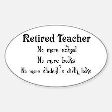Unique Funny teacher retirement Sticker (Oval)