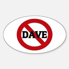 Anti-Dave Oval Decal