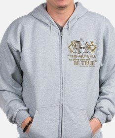 "Hamlet ""Be True"" Quote Zip Hoodie"