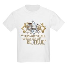 "Hamlet ""Be True"" Quote T-Shirt"