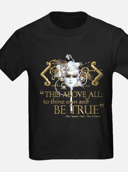 "Hamlet ""Be True"" Quote T"