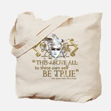 "Hamlet ""Be True"" Quote Tote Bag"