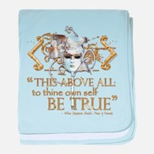 "Hamlet ""Be True"" Quote baby blanket"