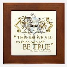 """Hamlet """"Be True"""" Quote Framed Tile"""