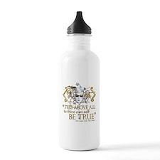 """Hamlet """"Be True"""" Quote Water Bottle"""