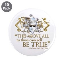 "Hamlet ""Be True"" Quote 3.5"" Button (10 pack)"