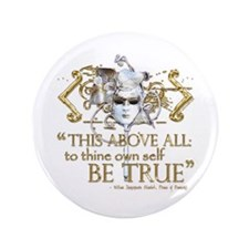 """Hamlet """"Be True"""" Quote 3.5"""" Button (100 pack)"""