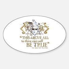 "Hamlet ""Be True"" Quote Sticker (Oval)"