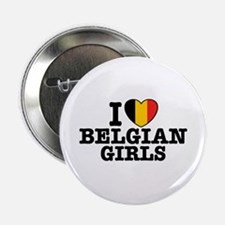 "I Love Belgian Girls 2.25"" Button"