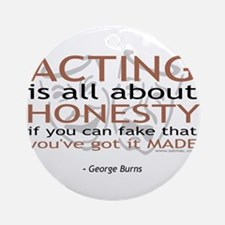 George Burns Acting Quote Ornament (Round)