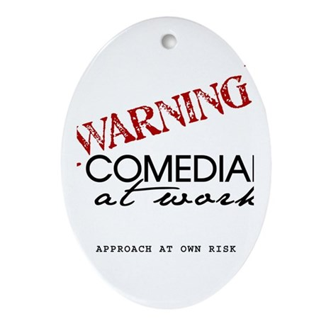 Warning: Comedian Ornament (Oval)