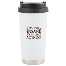 Insane actress Travel Mug