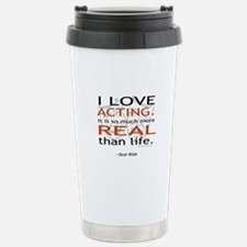 Oscar Wilde Quote on Acting Travel Mug