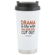Alfred Hitchcock Quote on Dra Travel Mug
