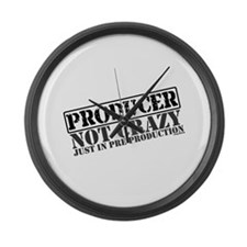 Not Crazy Just in Pre-Product Large Wall Clock