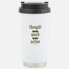 Thought, Word, Action Stainless Steel Travel Mug