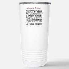 All I Want ... Travel Mug