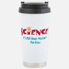 Science! It's FUN! Stainless Steel Travel Mug