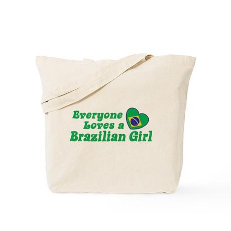 Everyone Loves a Brazilian Girl Tote Bag