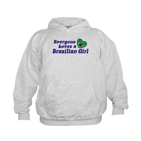 Everyone Loves a Brazilian Girl Kids Hoodie