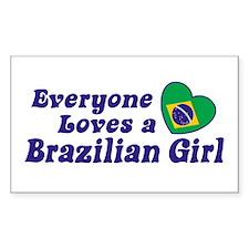 Everyone Loves a Brazilian Girl Decal