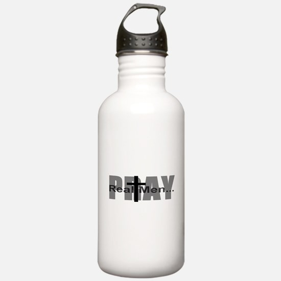 Real Men Pray Water Bottle
