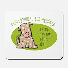 Funny Dog Groomer Mousepad