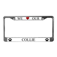 White We Love Our Collie Frame
