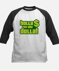 Holla For Dolla Tee