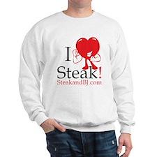 I Love Steak II Sweatshirt