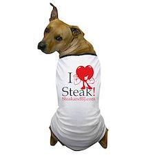 I Love Steak II Dog T-Shirt
