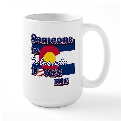 someone in colarado loves me Large Mug