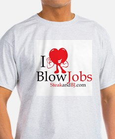 I Love Blowjobs II Ash Grey T-Shirt