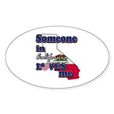 someone in california loves me Decal