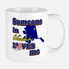 someone in alaska loves me Mug
