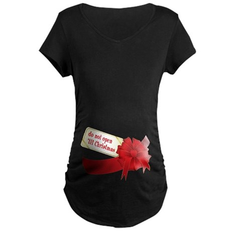 Do Not Open 'Til Christmas Maternity Dark T-Shirt
