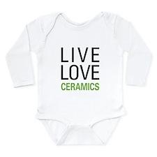 Live Love Ceramics Long Sleeve Infant Bodysuit