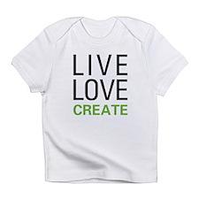 Live Love Create Infant T-Shirt