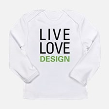 Live Love Design Long Sleeve Infant T-Shirt