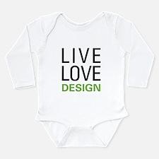 Live Love Design Long Sleeve Infant Bodysuit