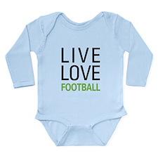 Live Love Football Long Sleeve Infant Bodysuit