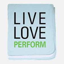 Live Love Perform baby blanket